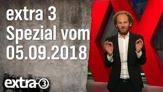 Extra 3 Spezial: Der reale Irrsinn XXL vom 05.09.2018