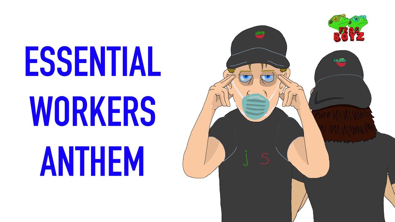Essential Workers Anthem