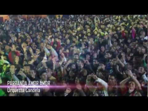 Orquesta Candela - Parranda Amor Amor (En Vivo)