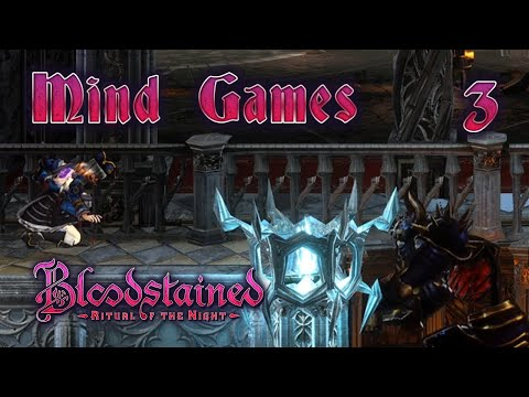 Bloodstained: Ritual of the Night - Mind Games  