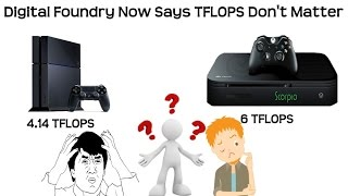digital foundry now says tflops pixels don t matter now that the ps4 is at a disadvantage