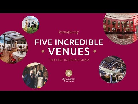 Introducing Five Incredible Venues for Hire in Birmingham