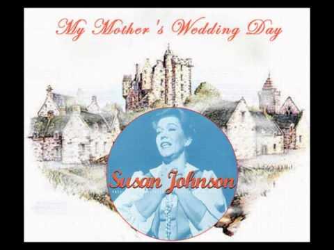 SUSAN JOHNSON - My Mother's Wedding Day (1958) Great Brigadoon Song with Lyrics!