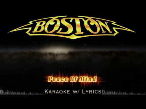 Boston - Peace Of Mind (Karaoke w/ Lyrics)