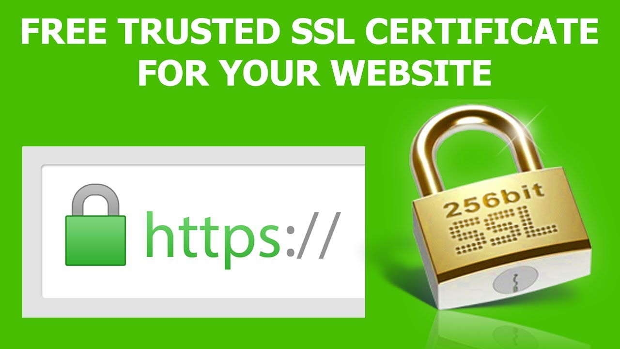 How To Get Ssl For Free Trusted Ssl Certificate For Your Website