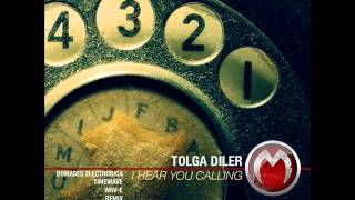 Tolga Diler - I Hear You Calling (Domased Electronica Remix) - Mistique Music