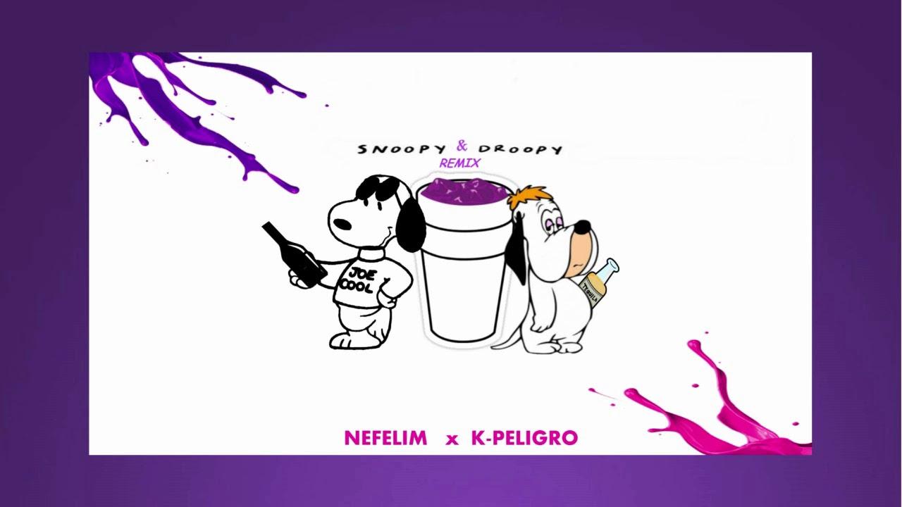 Snoopy & Droopy (Remix) Kpeligro x Nefelim