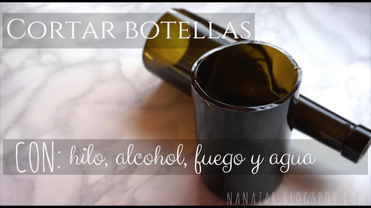 Cortar botellas con hilo alcohol fuego y agua cut glass - Manualidades con botellas de cristal ...