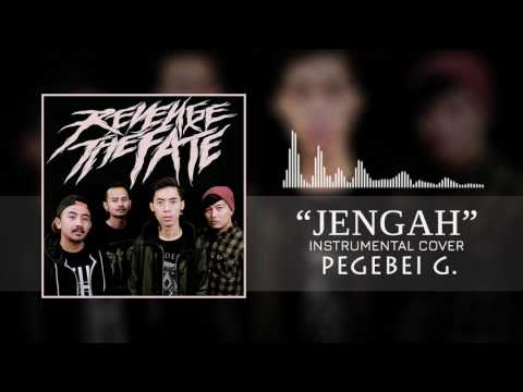 REVENGE THE FATE - JENGAH (Instrumental Cover)