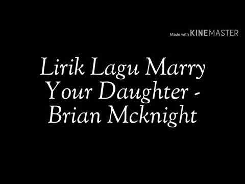Lirik Lagu Marry Your Daughter - Brian Mcknight ( Acoustic Cover )
