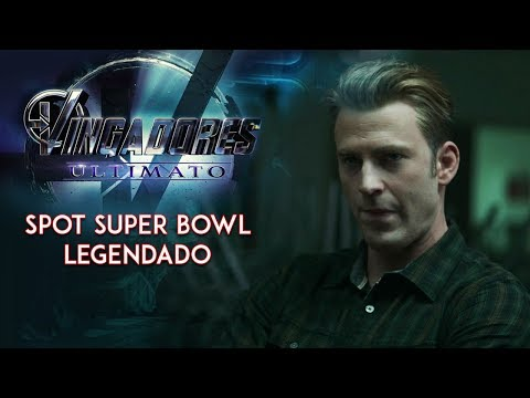 Trailer de VINGADORES: ULTIMATO Estreou Durante o Super Bowl (Assista)
