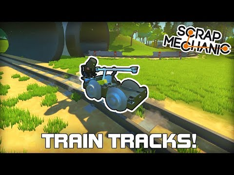 Custom Train Track Terrain, Minecarts & More! (Scrap Mechanic #257)