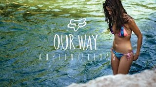 Fox Girls Presents | Our Way | Austin, Texas