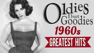 Greatest Hits 1960s Oldies But Goodies Of All Time - Best Music Hits Of All Time 1960s Songs - best music of all time 2021