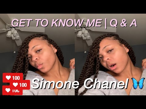 Get To Know Me Tag 2020 | Q&A | Simone Chanel