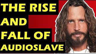 Audioslave: The Rise & Fall Of the Band - Chris Cornell, & Members of Rage Against the Machine