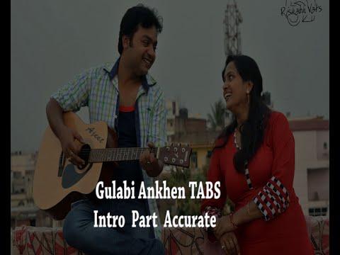 Guitar gulabi aankhen guitar tabs : Gulabi Ankhen Tabs INTRO ORIGINAL - YouTube