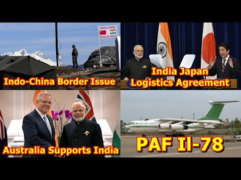 Defence Update 6th June 2020 (Part-1)| Indo-China Border Issue, India Japan Logistics Agreement