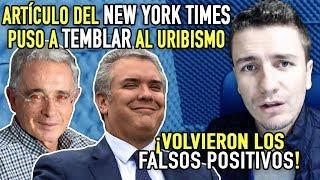 Regresan los 'Falsos Positivos' con Duque y Uribe *New York Times lo REVELA AL MUNDO!*