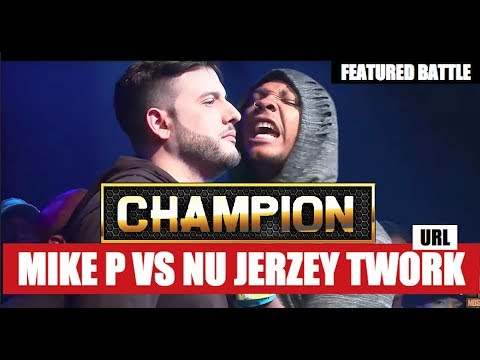 CHAMPION | NU JERZEY TWORK VS MIKE P - SMACK/URL