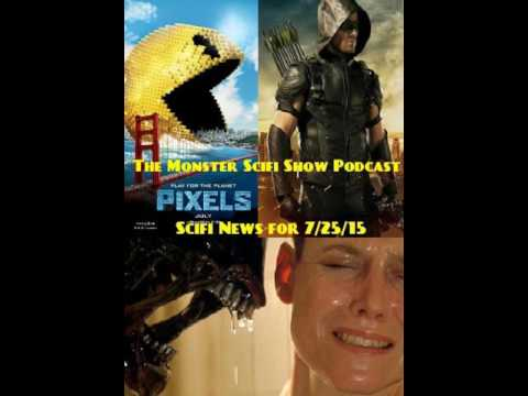 The Monster Scifi Show Podcast - Scifi News for  7/25/15
