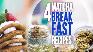 4 Weight Loss Breakfast Recipes with Matcha | Joanna Soh