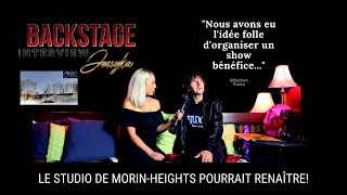 Backstage Interview avec Sebastien Plante  - Le Studio de Morin-Heights