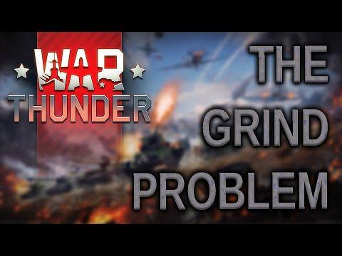 War Thunder - The Grind Problem