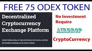 Free 75 ODEX Totens New Airdrop Which Gives Free Crypto Tokens Join Now
