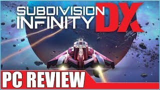 Subdivision Infinity Dx - Pc Review - 1080p