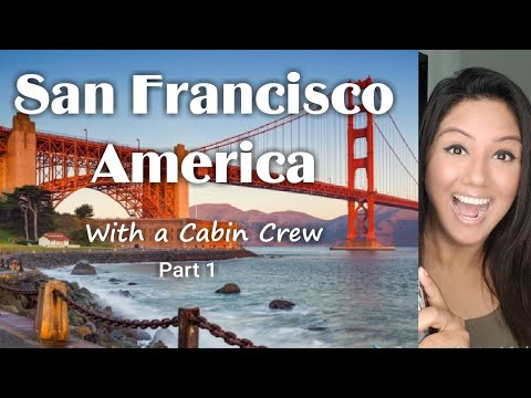 Big Bus San Francisco Tour | Cabin Crew | Mamta Sachdeva | Aviation | Travel | Part 1