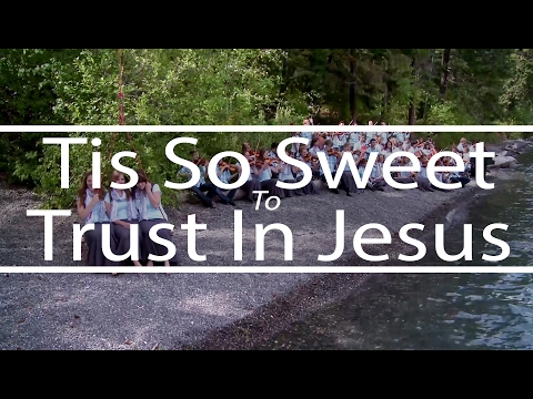 Tis So Sweet To Trust In Jesus | God So Loved the World | Fountainview Academy