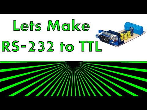 Lets Make Something - RS232 To TTL