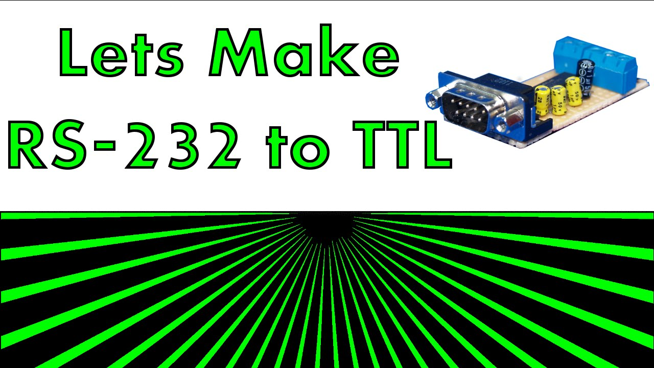 Lets Make Something Rs232 To Ttl Youtube Level Converter Using Max232 Ic