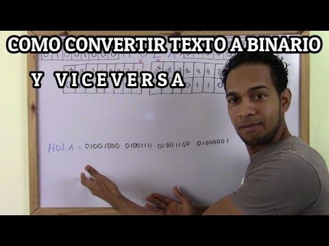 Como Convertir de Texto a Binario y Viceversa.