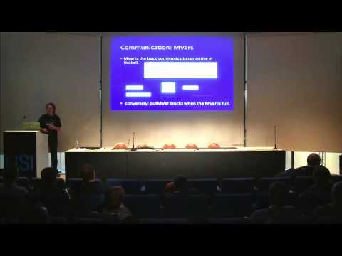 Parallel and concurrent programming in Haskell - Simon Marlow at USI