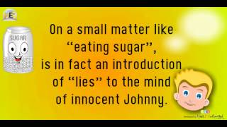 "Introduction To ""Learning Lies"" -- Nursery Rhyme ""Johnny Johnny"", by Himalayan Education Systems"