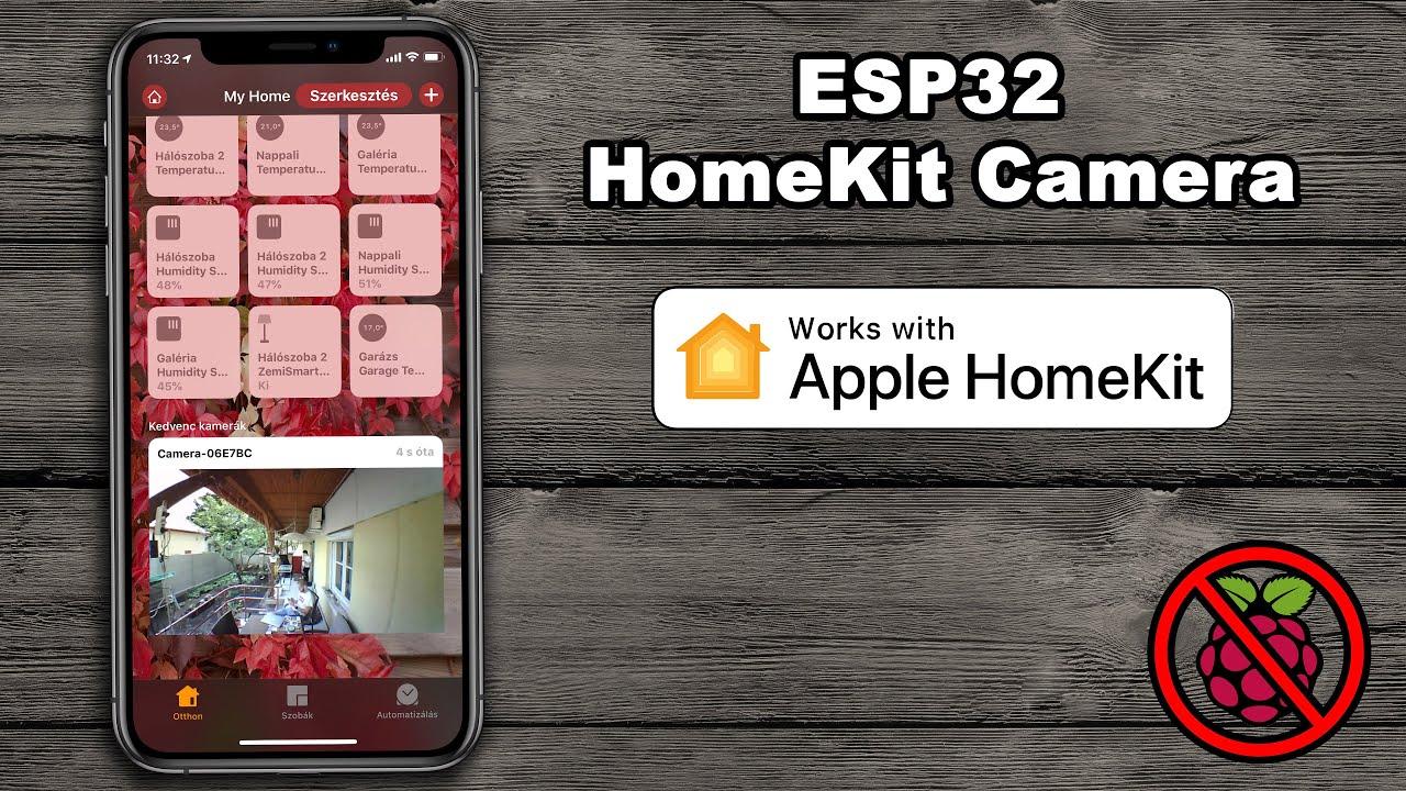 HomeKit Camera WITHOUT Raspberry Pi? ESP32 Homekit Camera