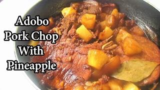 Adobo Pork Chop With Pineapple Recipe