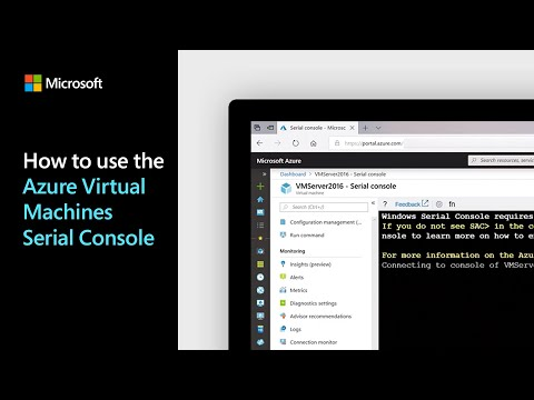 How to use the Azure Virtual Machines Serial Console   Azure Tips and Tricks