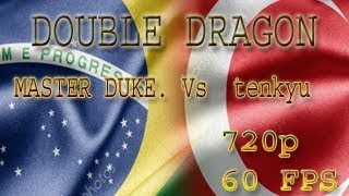 Fightcade - Double Dragon: MASTER DUKE.(Brazil) Vs tenkyu (Turkey) [60 FPS]