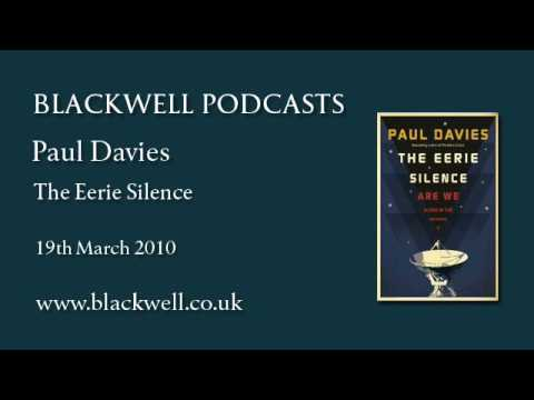 Paul Davies - The Eerie Silence - Part 1 of 2