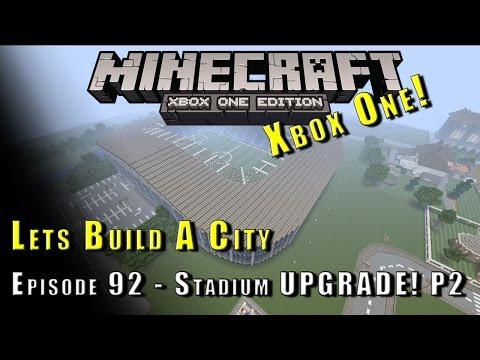 Minecraft :: Lets Build A City :: Football Stadium UPGRADE! P2 :: E92