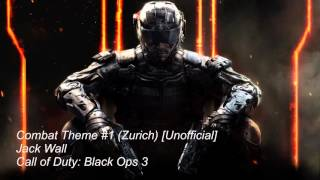 Call of Duty: Black Ops 3 Soundtrack - Brave [Combat Theme #1] (Unreleased)