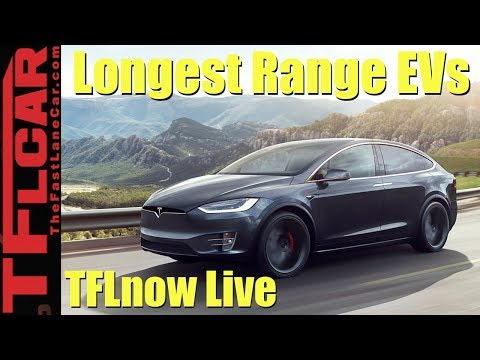Top 10 Electric Cars with the Longest Range: TFLnow Live Show #12