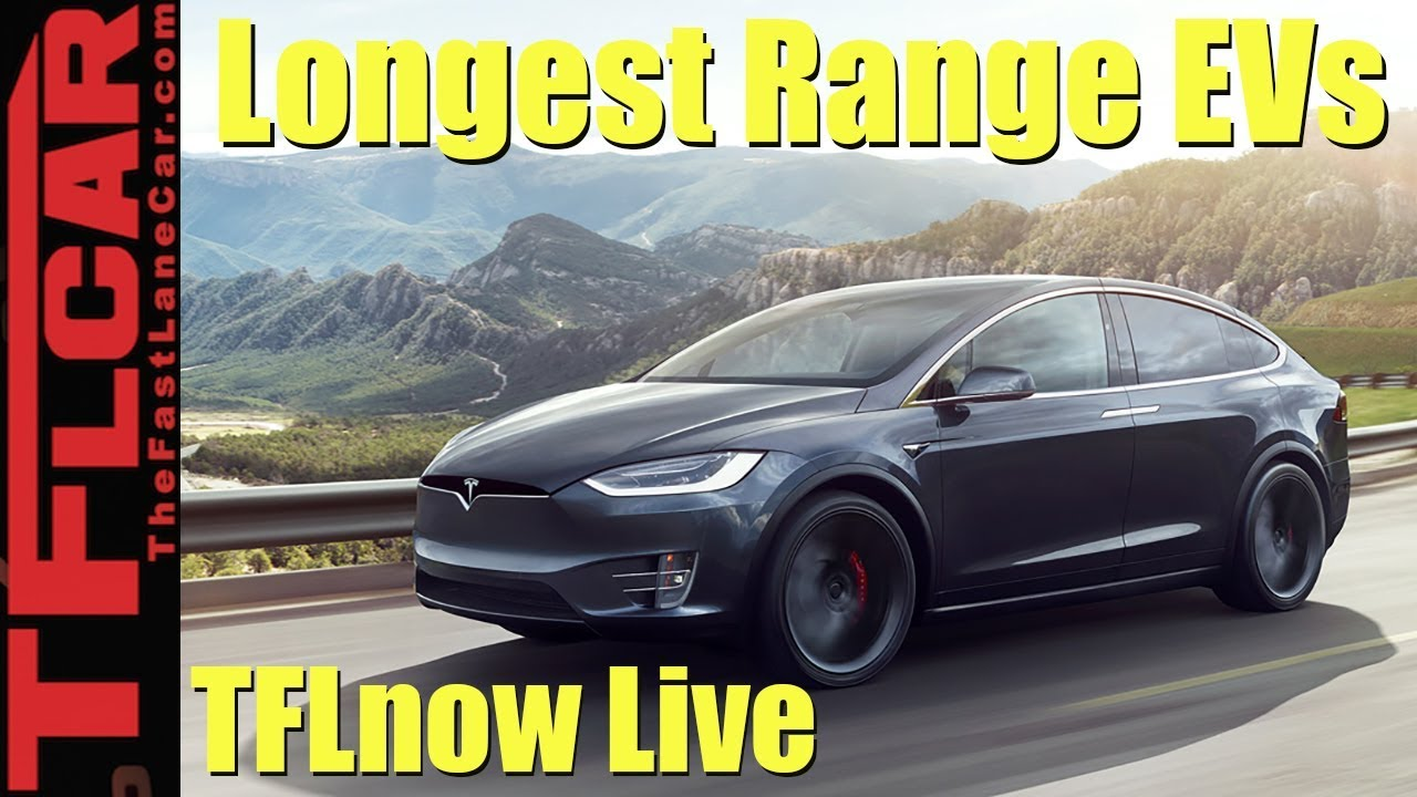 Top 10 Electric Cars With The Longest Range Tflnow Live Show 12