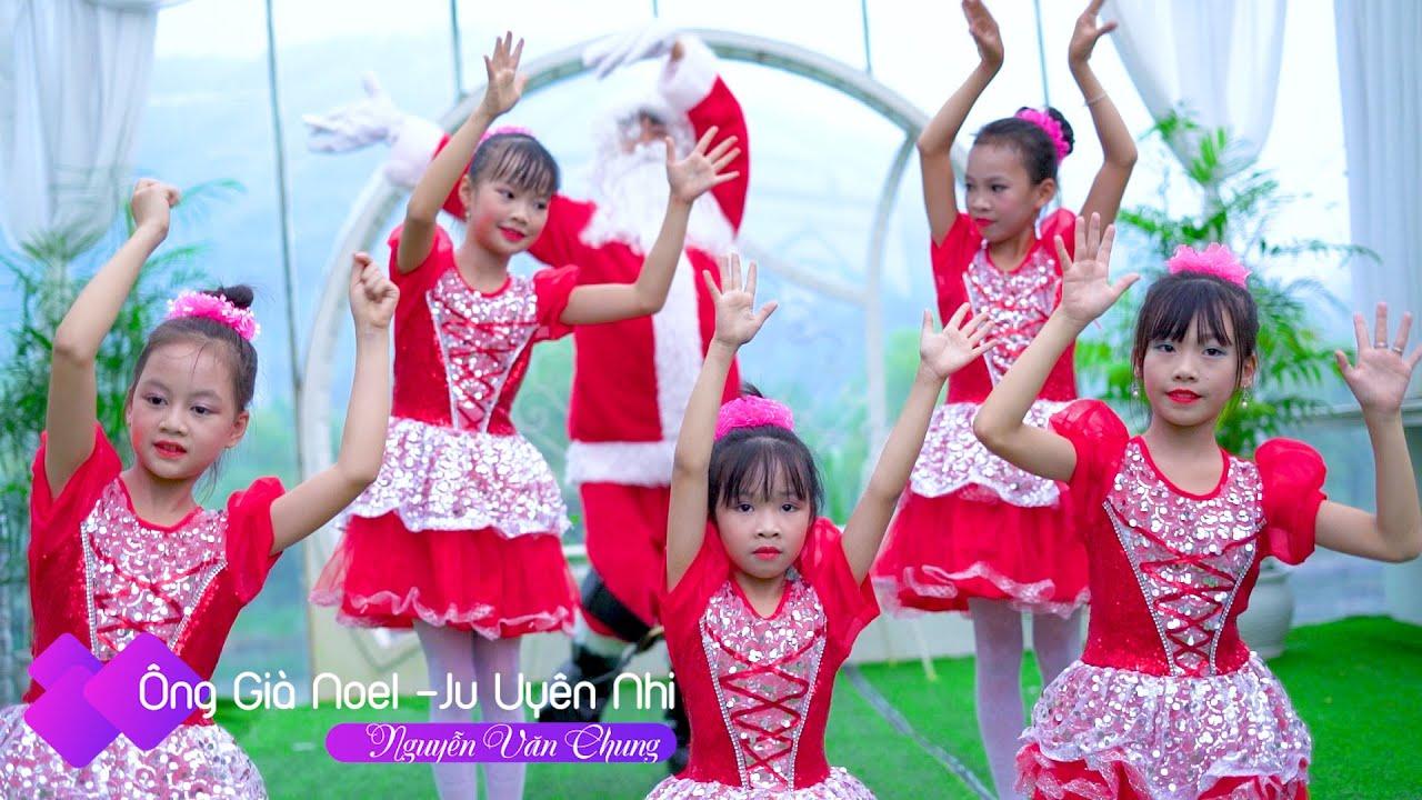 Ông Già Noel - Ju Uyên Nhi | Ca Nhạc Thiếu Nhi Hay Nhất