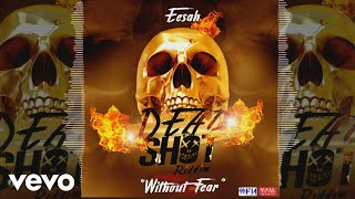 Eesah - Without Fear