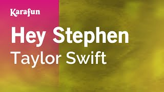 Karaoke Hey Stephen - Taylor Swift *