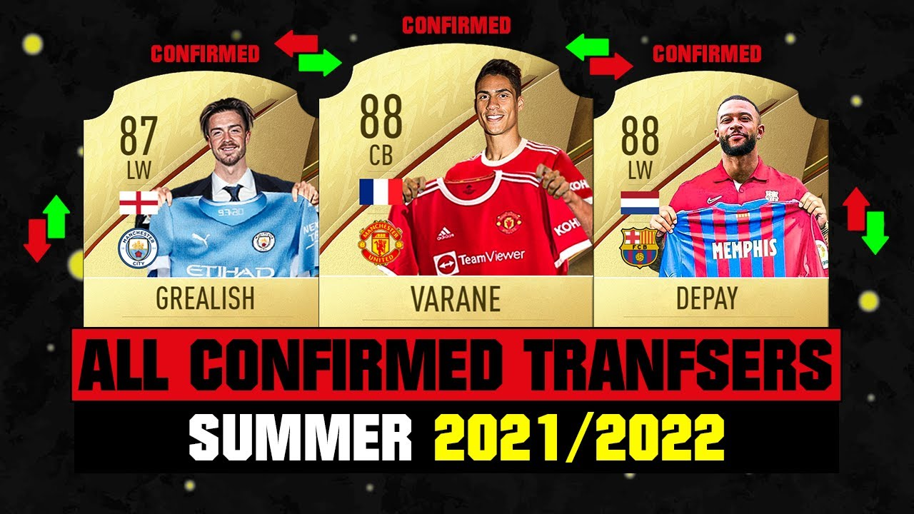 ALL CONFIRMED TRANSFERS NEWS SUMMER 2021 - FOOTBALL! ✅😱 ft Varane, Grealish, Depay… etc